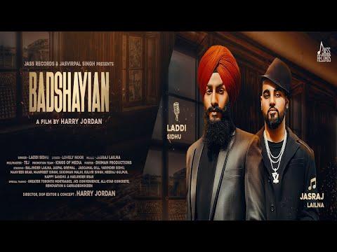 BADSHAYIAN LYRICS - Laddi Sidhu Feat. Jasraj Lailna