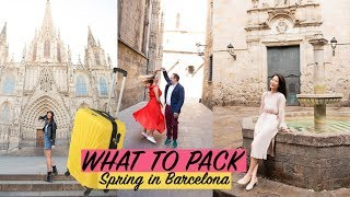 ▶️ What to PACK and WEAR in BARCELONA ☀️ in SPRING 🌻