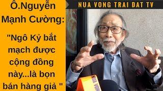 🆕 Ô Nguyễn Mạnh Cường nghĩ gì về vụ Ô. Ngô Kỷ chống đại gia Phạm Hoàng Bắc?