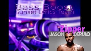 Jason Derulo Zipper (Bass Boosted)