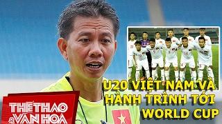 U20 Việt Nam và hành trình tới World Cup