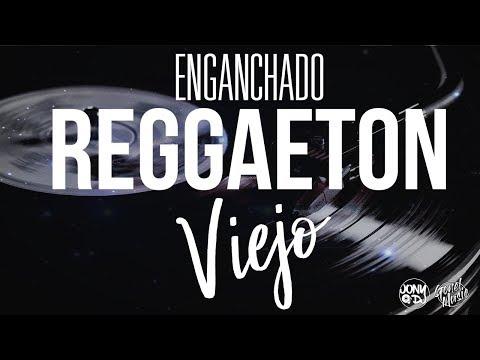 ► ENGANCHADO REGGAETON VIEJO (LO MAS ESCUCHADO🎵)