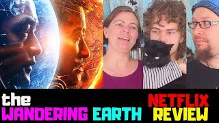 THE WANDERING EARTH (2019) Netflix Film | Sci-Fi Action Movie Review (Family Edition)