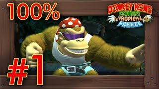 Donkey Kong Country: Tropical Freeze (FUNKY MODE) - 100% Walkthrough World 1 | Switch Gameplay