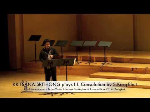 KRITSANA SRITHONG plays III Consolation by S Karg Elert