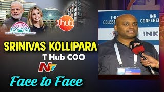 GES-17: Face to face with T-Hub COO Srinivas Kollipara..