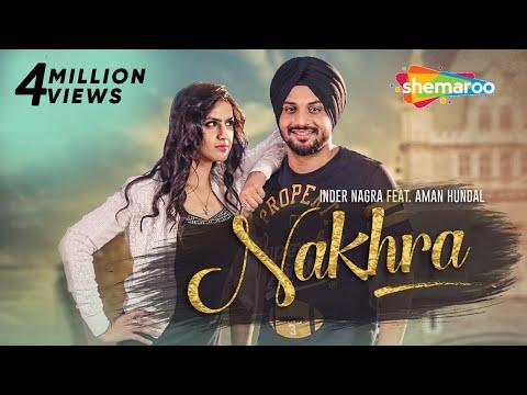 Nakhra Lyrics - Inder Nagra feat. Aman Hundal