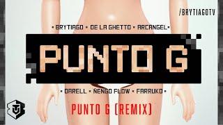 Brytiago, Darell, Arcangel, Farruko, De La Ghetto & Ñengo Flow - Punto G Remix (Video Oficial)