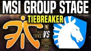 FNC vs TL Tiebreaker - MSI 2018 Group Stage Day 5 - Fnatic vs Team Liquid League Of Legends MSI 2018