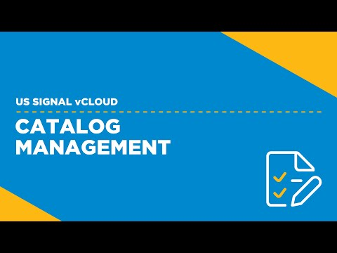 US Signal vCloud - Catalog Management