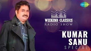 Kumar Sanu Special (Carvaan Classic Radio Show) Video HD