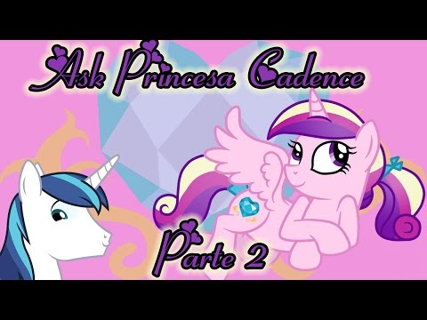 Ask Princesa Cadence (Princess Mi Amore Cadenza) Parte 2 [español]