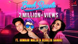 Beech Raaste – Armaan Malik – Nikhita Gandhi Video HD