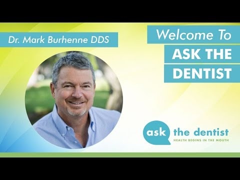 Welcome to Ask the Dentist