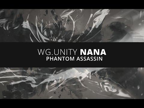 WG.Unity NaNa Phantom Assassin : SEA Spotlight