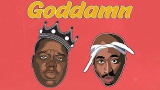 2Pac & Biggie - Goddamn (Remix) ft. Tyga
