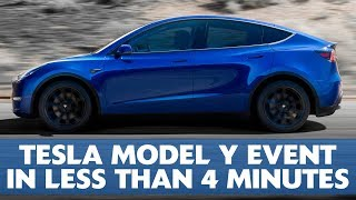 Tesla Model Y Unveiling Event in less than 4 minutes