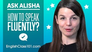 How to Speak English Fluently - Best Learning Tips