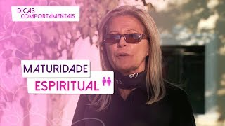 Maturidade espiritual por Bruna Gasgon