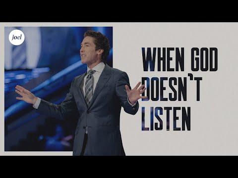 When God Doesn't Listen | Joel Osteen