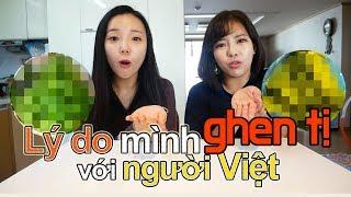Lý do mình ghen tị với người Việt | 베트남이 부러운 4 가지 이유