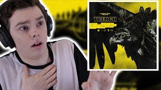 NEVER Listened to TWENTY ONE PILOTS - Trench Reaction