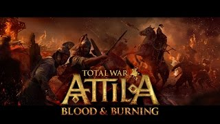 Attila facing Blood & Burning & Celts