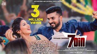 7 Din – Vivaan Sharma