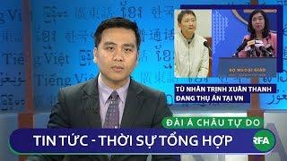 Tin nóng 24h   Bộ ngoại giao khẳng định Trịnh Xuân Thanh vẫn đang ở nhà tù Việt Nam