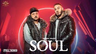 Soul – Aman Yaar
