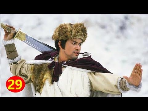 Phim Hay Thuyết Minh | Tuyết Sơn Phi Hồ - Tập 29 | Phim Võ Thuật Kiếm Hiệp Trung Quốc Mới Nhất