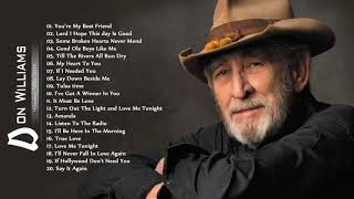 Don Williams Greatest Hits Full Album ♪ღ♫ Don Williams Best Songs