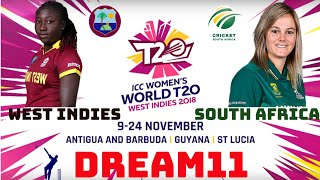 WI-W vs SA-W Dreamm11 Team | SOUTH AFRICA vs WEST INDIES WOMEN'S T20 | ICC WOMEN'S WORLD T20 2018