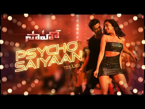 Saaho Movie Psycho Saiyaan Full Video