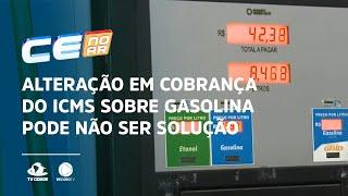 Alteração em cobrança do ICMS sobre gasolina pode não ser solução