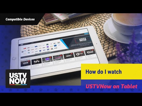 How do I watch USTVNow on Tablet?