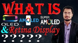 What is OLED, AMOLED , Super AMOLED and Retina Display? || Description (In Hindi)