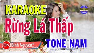 Rừng Lá Thấp | Karaoke | Beat (Nhạc Sống) | Tone Nam | Bình Nguyên Media