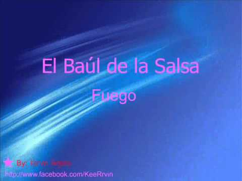 El Baul de la Salsa - Fuego