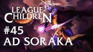 死小孩聯盟 #45 - AD索拉卡