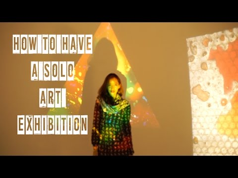 How to have a solo art exhibition
