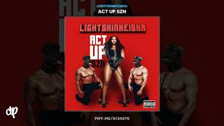 LightSkinKeisha - On Read ft Kash Doll [Act Up Szn]