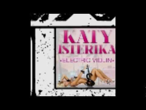Katy Isterika - Electric Violin (Romain Colt Remix)