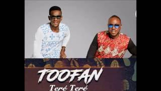 """Toofan - """"TERÉ TERÉ"""" (Official Audio)"""
