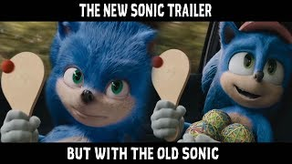 New Sonic The Hedgehog Trailer but with the Old Sonic