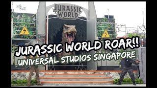 Jurassic World ROAR! Show Universal Studios Singapore