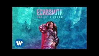 Echosmith - Hungry [Official Audio]