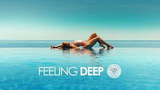 Feeling Deep   Summer Music Mix 2019 (Best of Tropical & Deep House   Chill Out Mix)