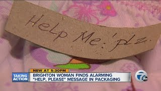 "Woman finds ""Help Me""note in underwear package"