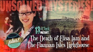 Episode 83 - Flannan Isles Lighthouse and the Death of Elisa Lam